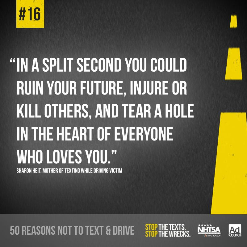 Here's Reason 60 Not To Text Drive A Quote From A Mother Of A Awesome Texting And Driving Quotes