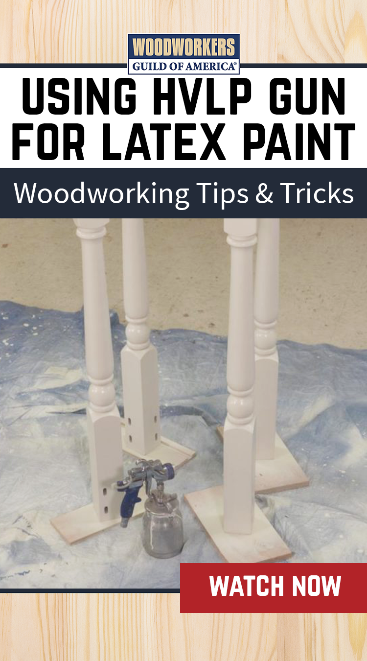 Spraying Latex Paint With Hvlp Gun In 2019 Woodworking Tips