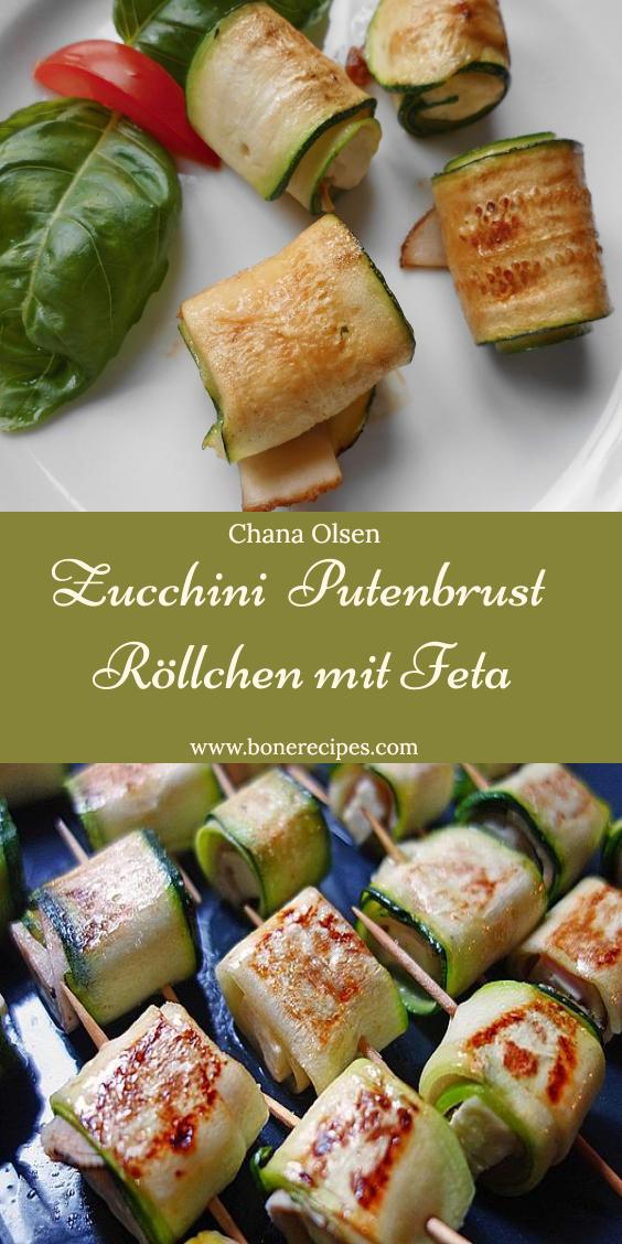 zucchini putenbrust röllchen mit feta in 2020 putenbrust