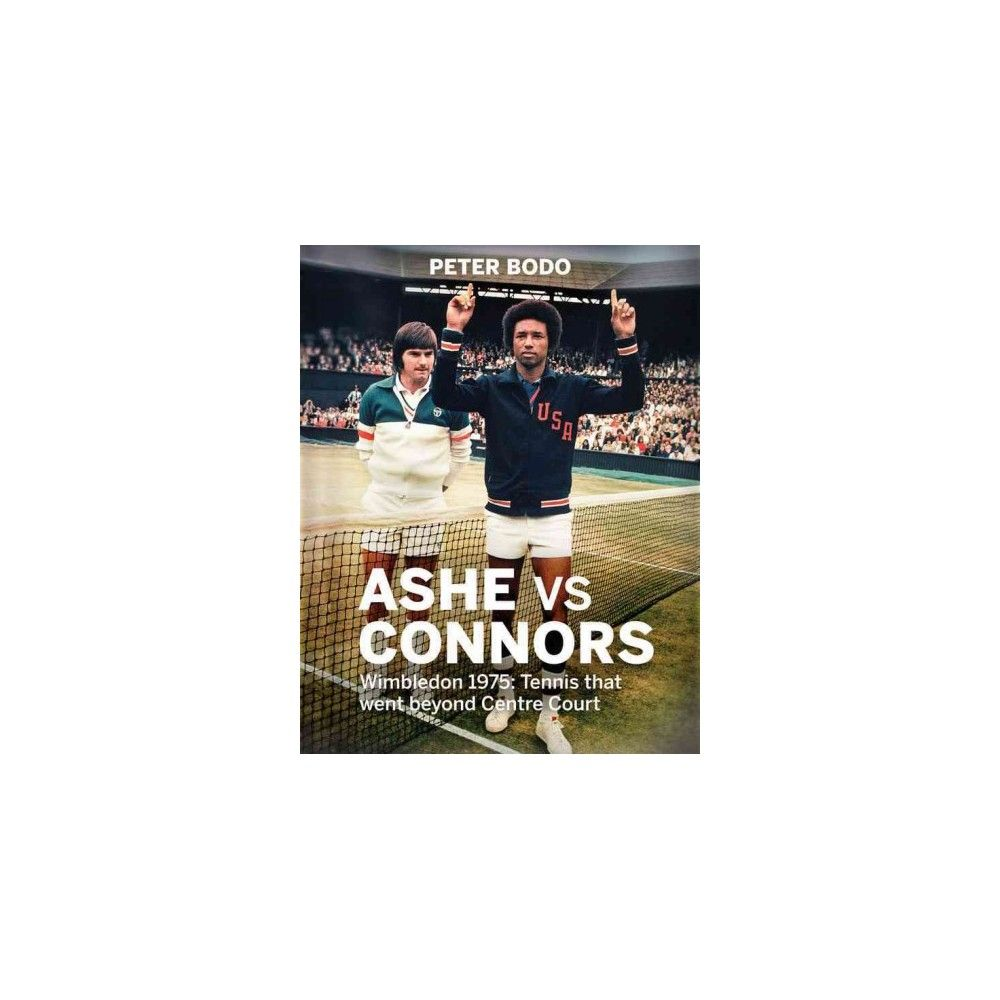 Ashe Vs Connors (Hardcover)