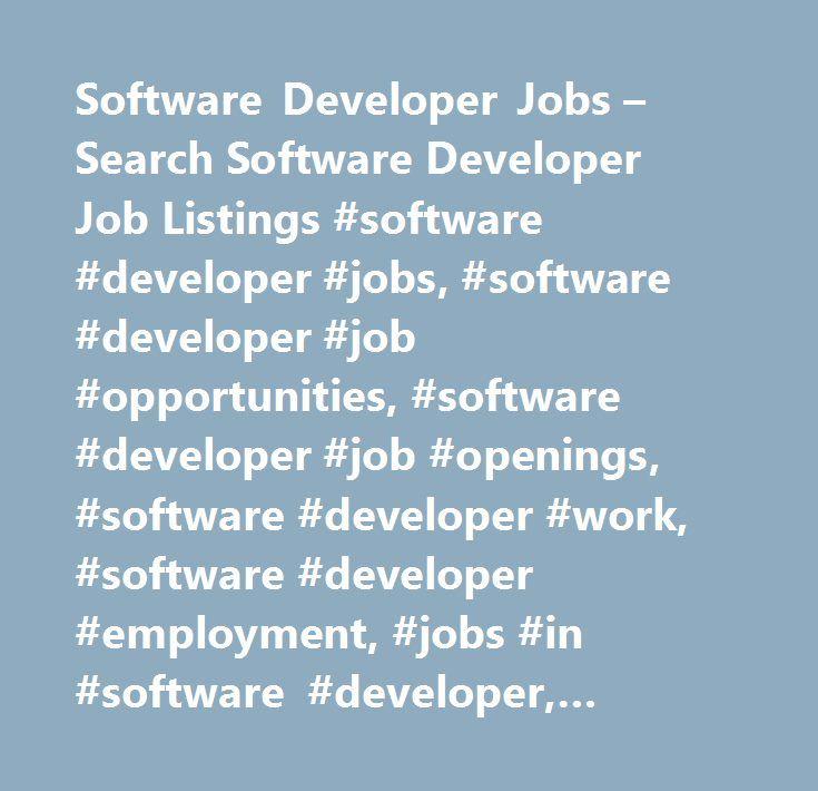 Software Developer Jobs u2013 Search Software Developer Job Listings - software developer job description