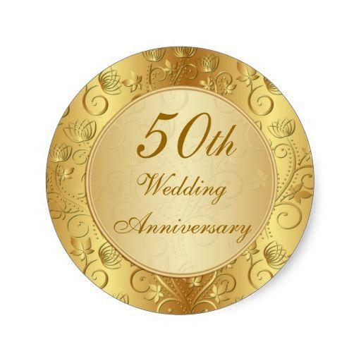 Golden Floral 50th Wedding Anniversary Classic Round Sticker Zazzle Com 50th Anniversary Favors 50th Wedding Anniversary 50th Wedding