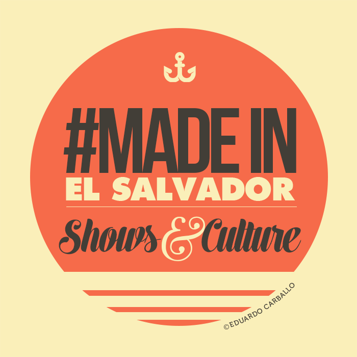 #MADEINELSALVADOR #SHOWSANDCULTURE #BANDS #MUSIC #PHOTOGRAPHY #DESIGN #STYLE #LIFE #HOPE #FRIENDSHIP #LOVE #TALENT by Eduardo Carballo