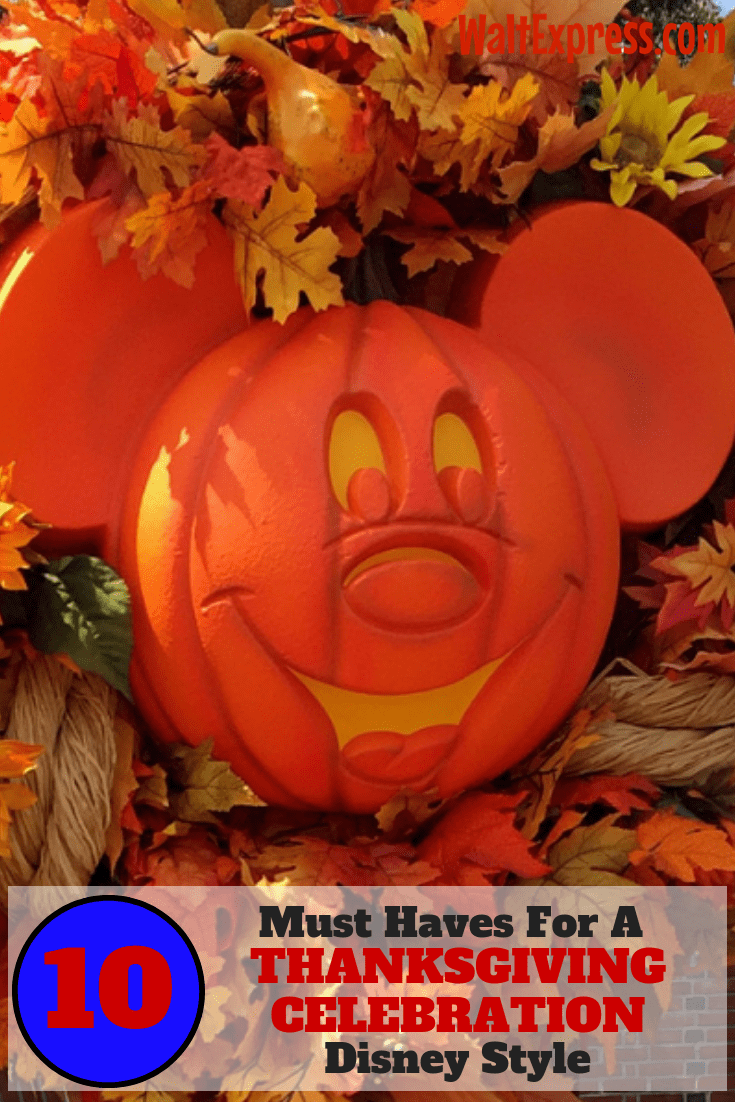 10 Must Have's For A Thanksgiving Celebration, DISNEY