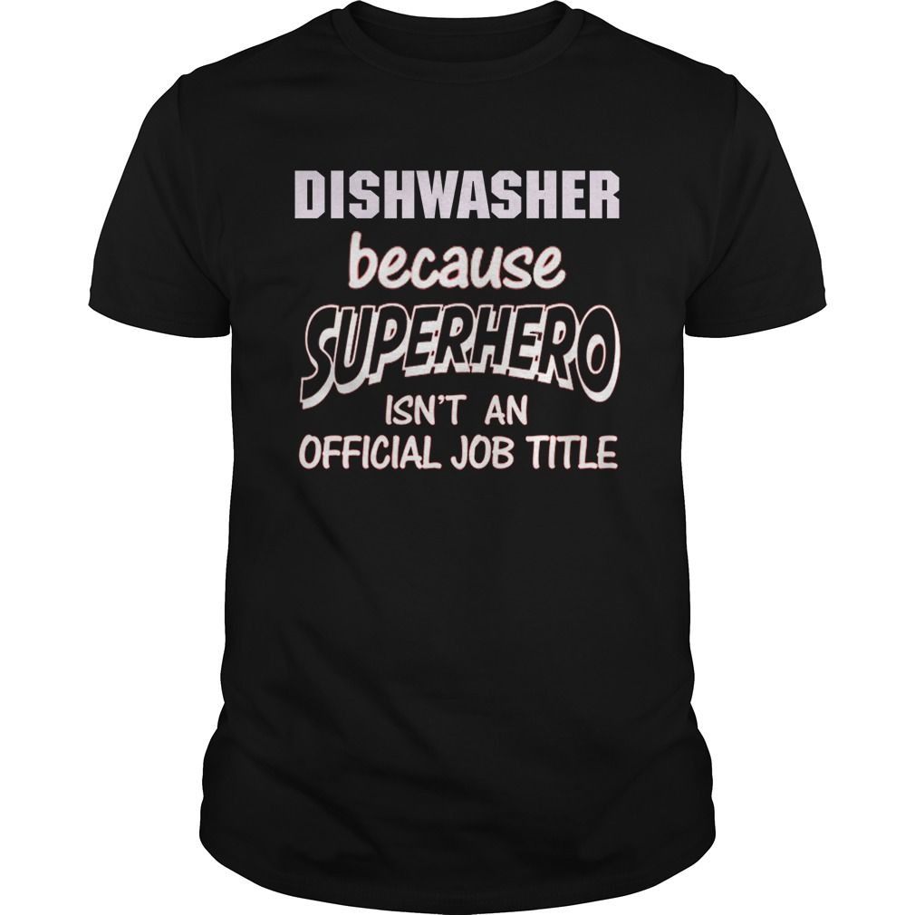 DISHWASHER - SUPER HERO t-shirts