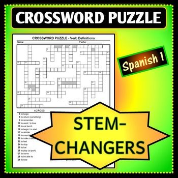 Spanish 1 crossword puzzle for stem changing verb definitions in this crossword puzzle is perfect for practicing the definitions of verbs in spanish there are a total of 32 verbs on this puzzle most of which are m4hsunfo
