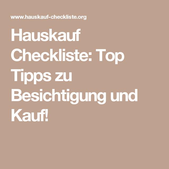 Hauskauf Checkliste: Top Tipps zu Besichtigung und Kauf! | Artikel ...
