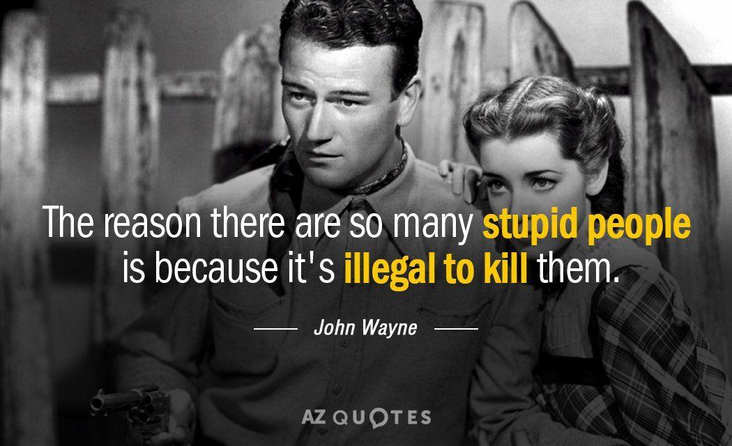 Image Result For John Wayne Quotes John Wayne Quotes Rare Quote Wayne