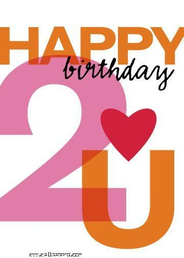 Download Happy Birthday 2 U Birthday Wallpapers For Your Mobile Cell Phone Happy 2nd Birthday Cute Birthday Wishes Happy Birthday Messages