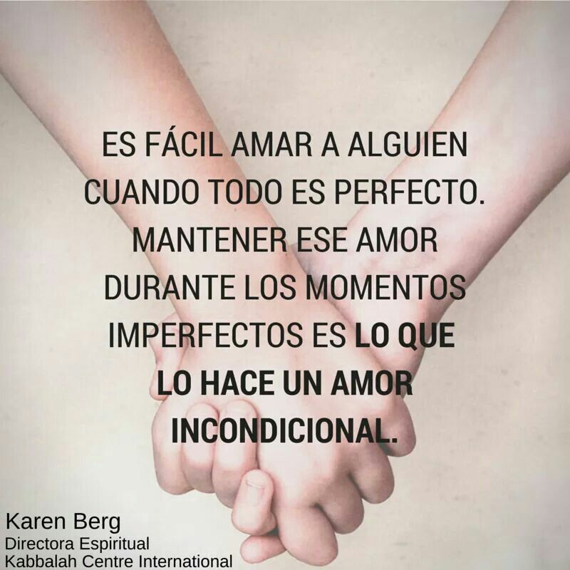 Amor Incondicional Inspirar I Pinterest Love Quotes Love Y