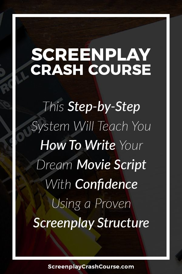 how to write a movie script https screenplaycrashcourse com this
