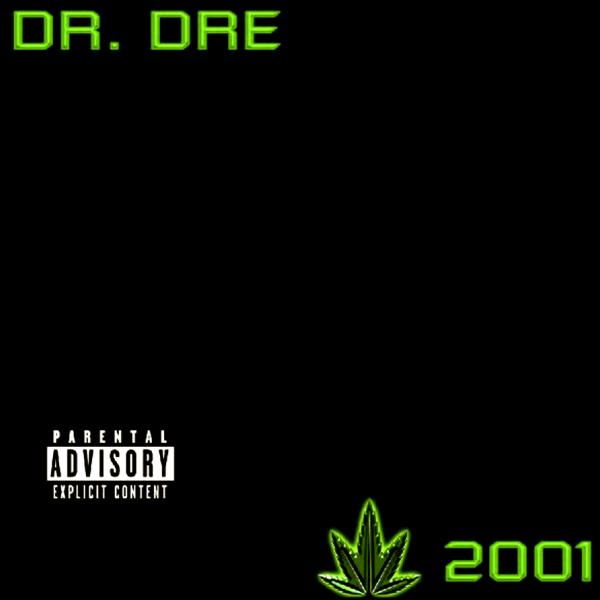 Dr. Dre - 2001 (1999) | Discoteca in 2019 | Rap albums, Rap album covers, Hip hop albums