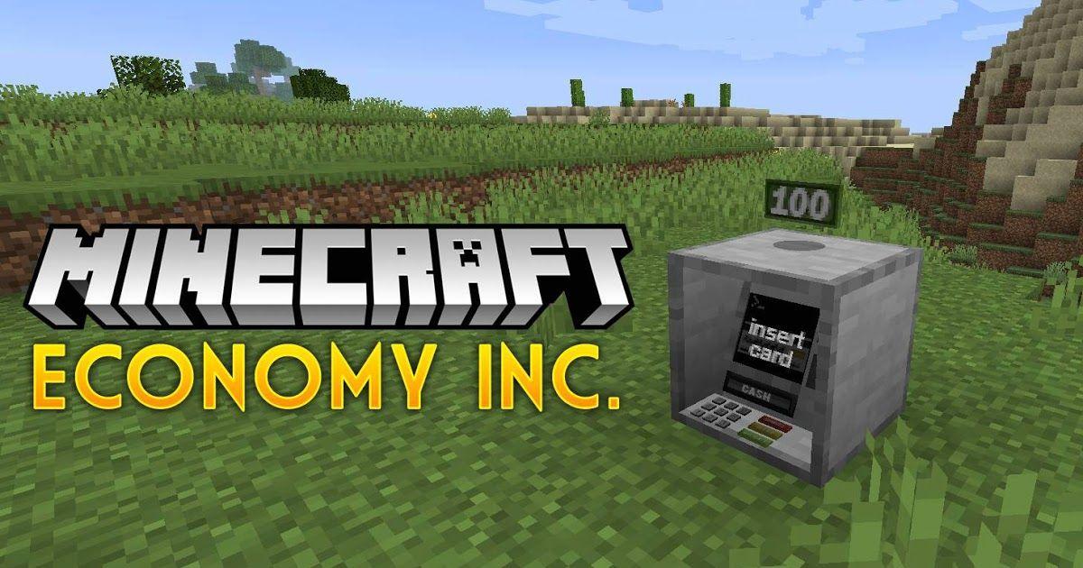 Economy Inc. Mod 1.12.2/1.11.2 (Add a Simple and Safe