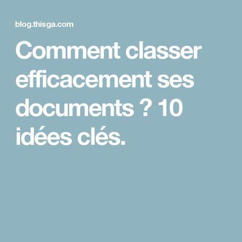 comment classer efficacement ses documents 10 id es cl s travail pinterest. Black Bedroom Furniture Sets. Home Design Ideas