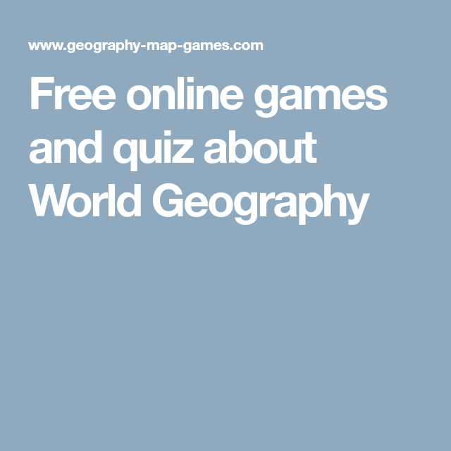 Free Online Games And Quiz About World Geography GED Social - World geography quiz game