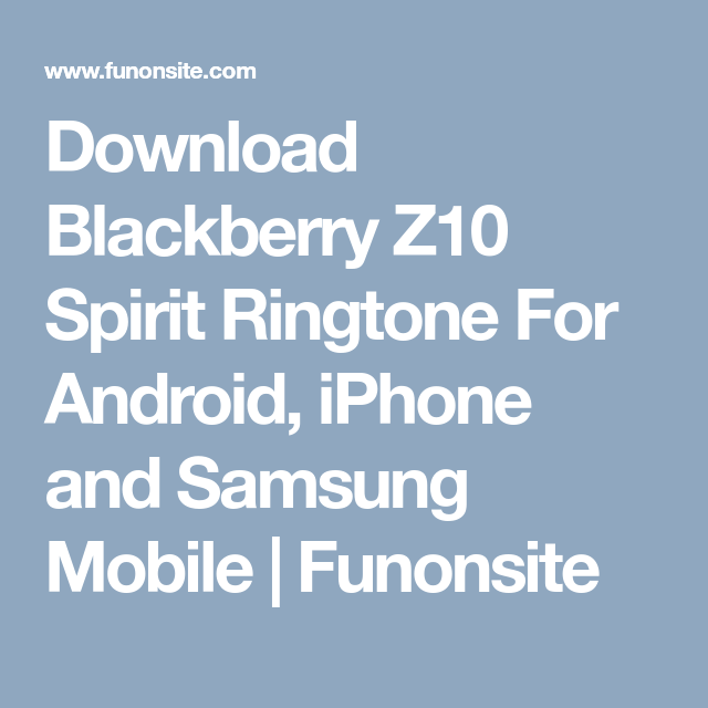 Change the phone ringtone and notification sound on your BlackBerry Q10