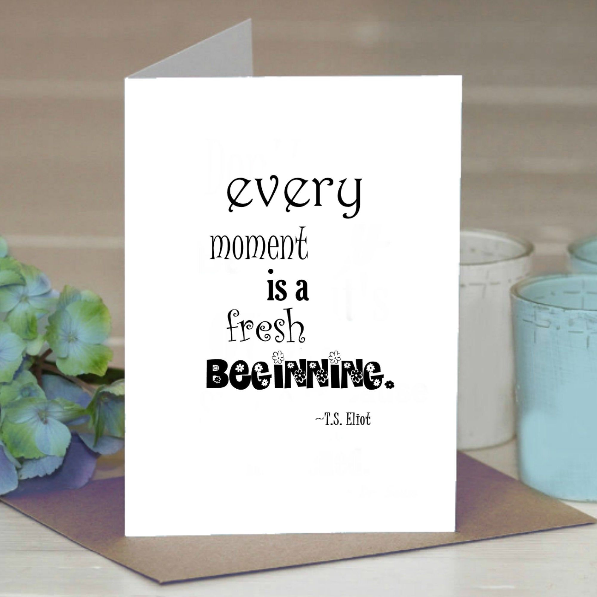 Ts Eliot Quote Greeting Card For Friend Greeting Card Quote Art