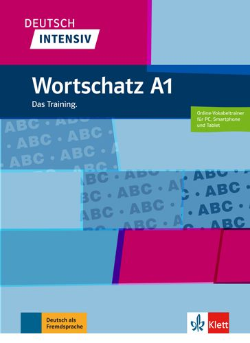 Deutsch intensiv Wortschatz A1 Das Training Nyelv