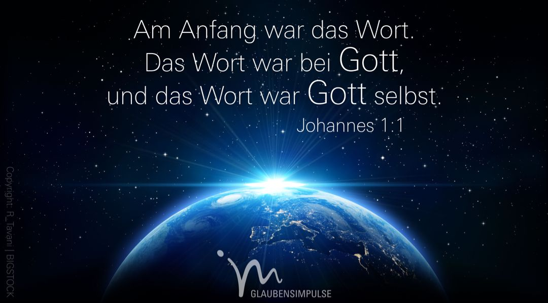 Am Anfang War Das Wort Und Das Wort War Bei Gott