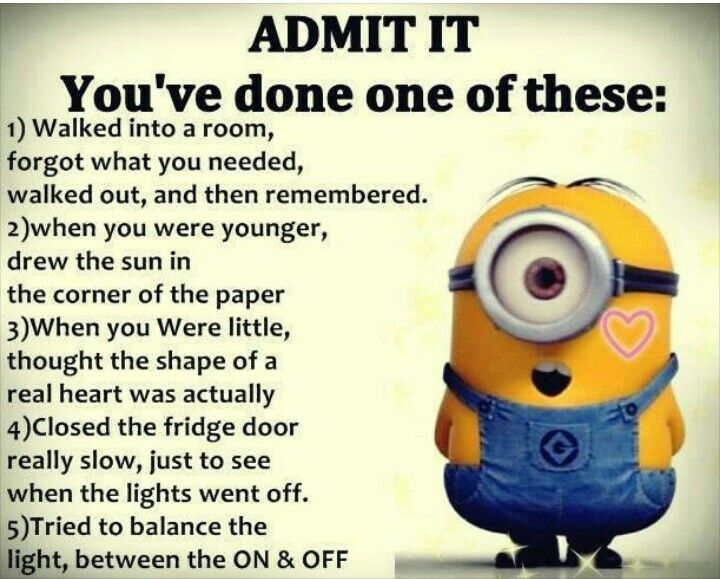 I have done all if them lol giggles funny minion memes funny minion pictures funny quotes - Minions images with quotes ...