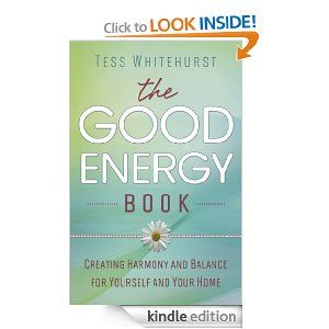 Beautiful FREE Kindle Ebook Download TODAY! The Good Energy Book: Creating Harmony  And Balance For