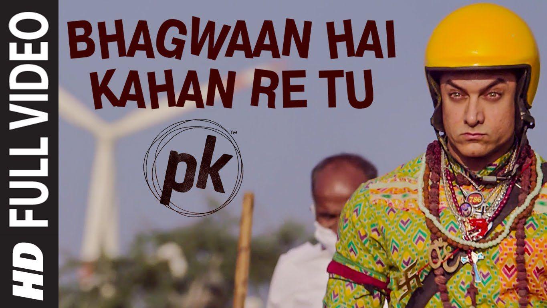 Bhagwan Hai Kahan Re Tu Full Video Song Pk Aamir Khan Anushka