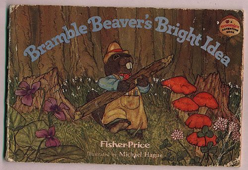 Bramble Beaver S Bright Idea Illustrated By Michael Hague The Woodsey Carpenter Stars In His Own Book Find Out What He Builds Illustration Painting Michael