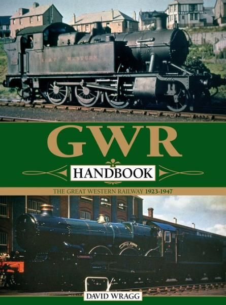 GWR Handbook: The Great Western Railway 1923-1947 17
