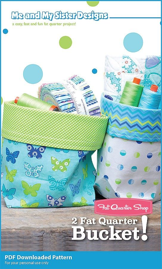 8a8dd4e4bb0 2 Fat Quarter Bucket Downloadable PDF Sewing Pattern Me and My Sister  Designs