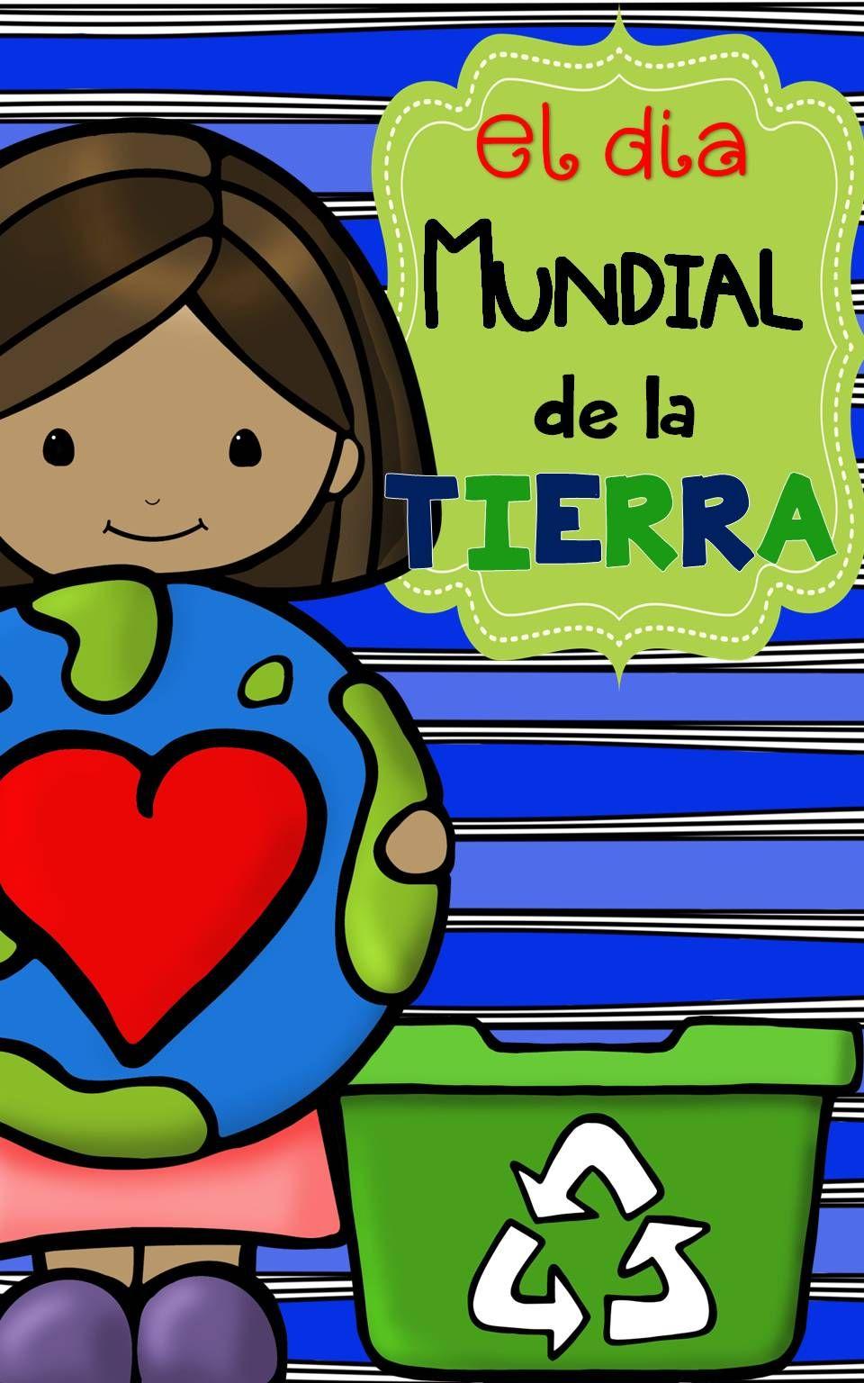 Celebrando el Día de La Tierra | Bilingual education ...