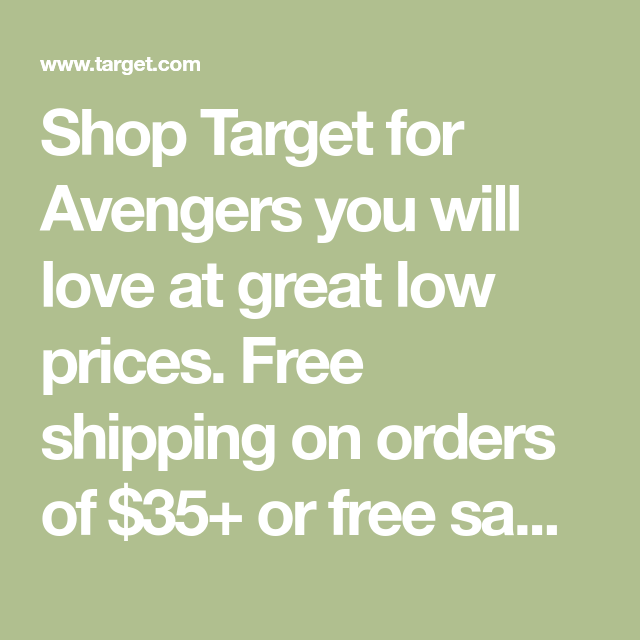 Shop Target For Avengers You Will Love At Great Low Prices