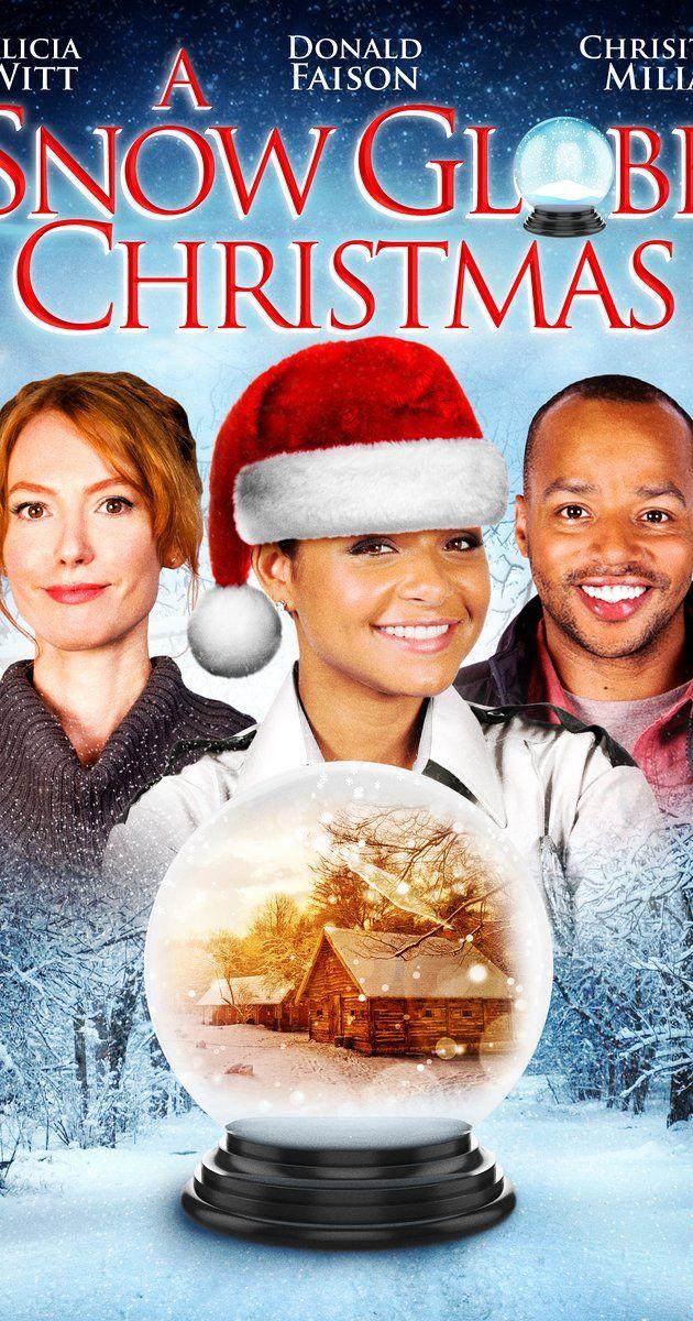A Snow Globe Christmas Tv Movie 2013 Christmas Dvd Best Christmas Movies Christmas Movies