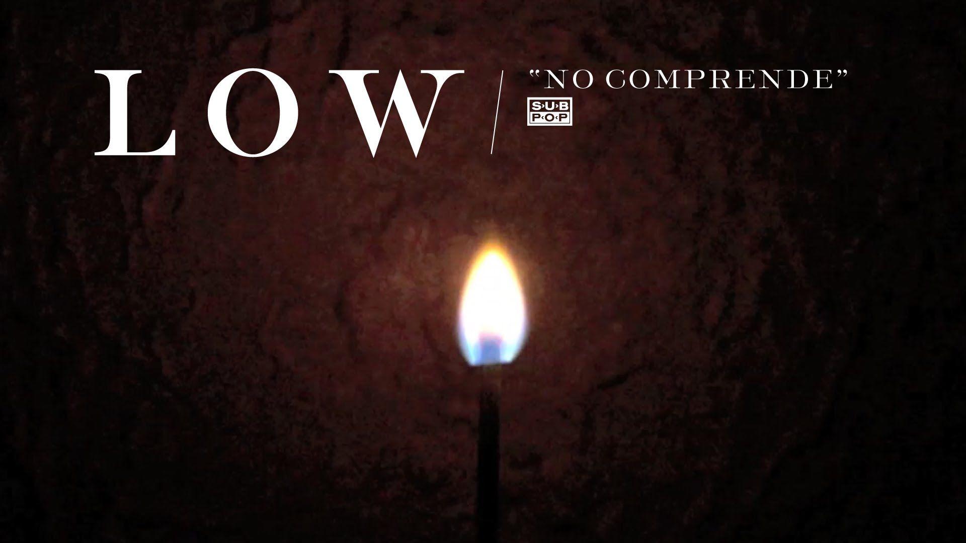 Low - No Comprende #lowalbum