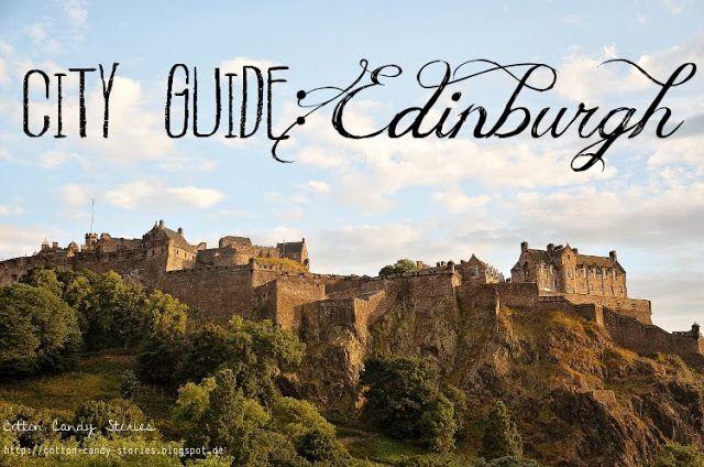 City Guide: Edinburgh