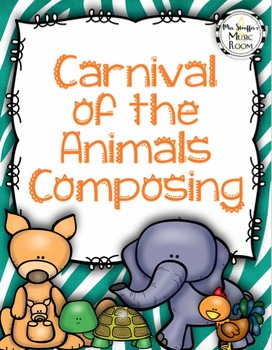 Carnival of the Animals Composing | Music Class | Carnival of the