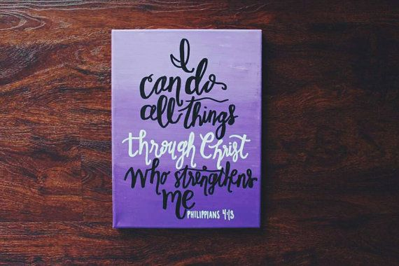 Purple Ombre Sign With Scripture I Can Do All Things Through