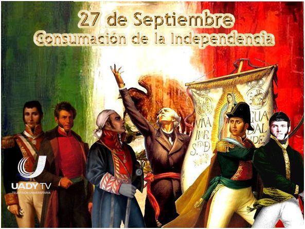 Consumacion De La Independencia De Mexico Heroes De La Independencia Personajes De La Independencia Dia De La Independencia