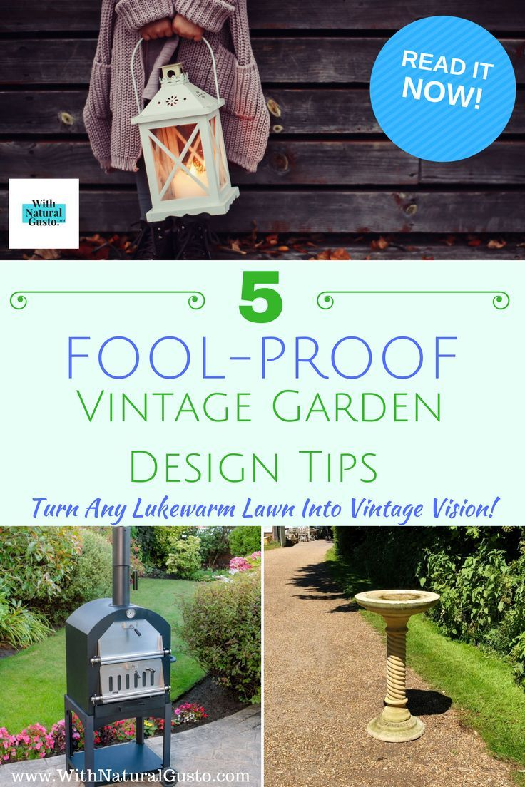 5 FoolProof Vintage Garden Design Tips (They'll Turn Any Lukewarm Lawn Into Vintage Vision!) is part of lawn Design Layout - What do you think of when you read the words 'Vintage Garden Design'  Does it bring to mind Victorianera styled lawns  Or does the phrase conjure up images of shabby chic rustic styles  There are a range
