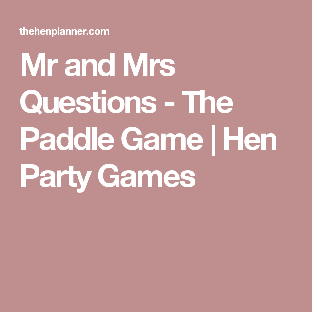 Alternative Mr And Mrs Quiz, The Paddle Hen Party Game