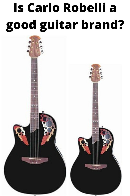Is Carlo Robelli A Good Guitar Brand Guitar Guitar Reviews Cool Guitar