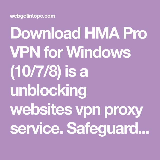 cc518207643dc4790a1285c5f3c30403 - Hma Pro Vpn Download For Windows