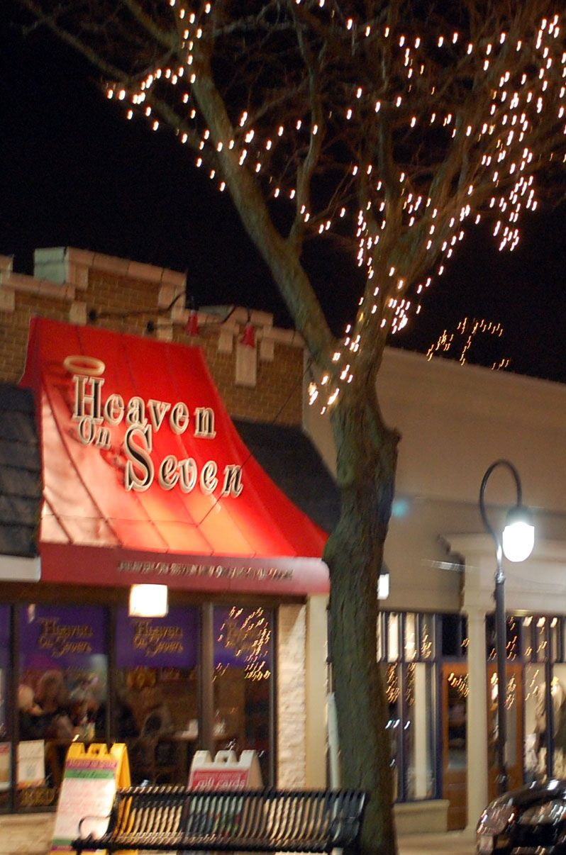 Heaven On Seven In Downtown Naperville Awesome Restaurant
