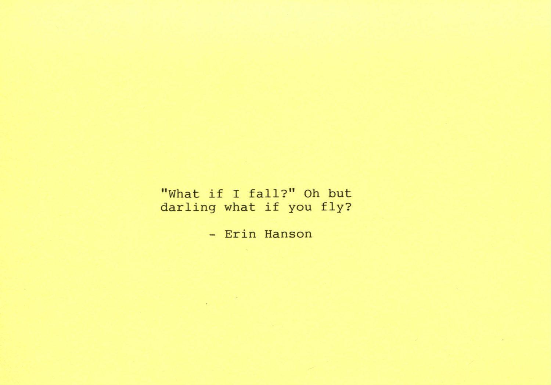 58c4403afae Erin Hanson Quote Made on Typewriter Art Quote Wall Art -