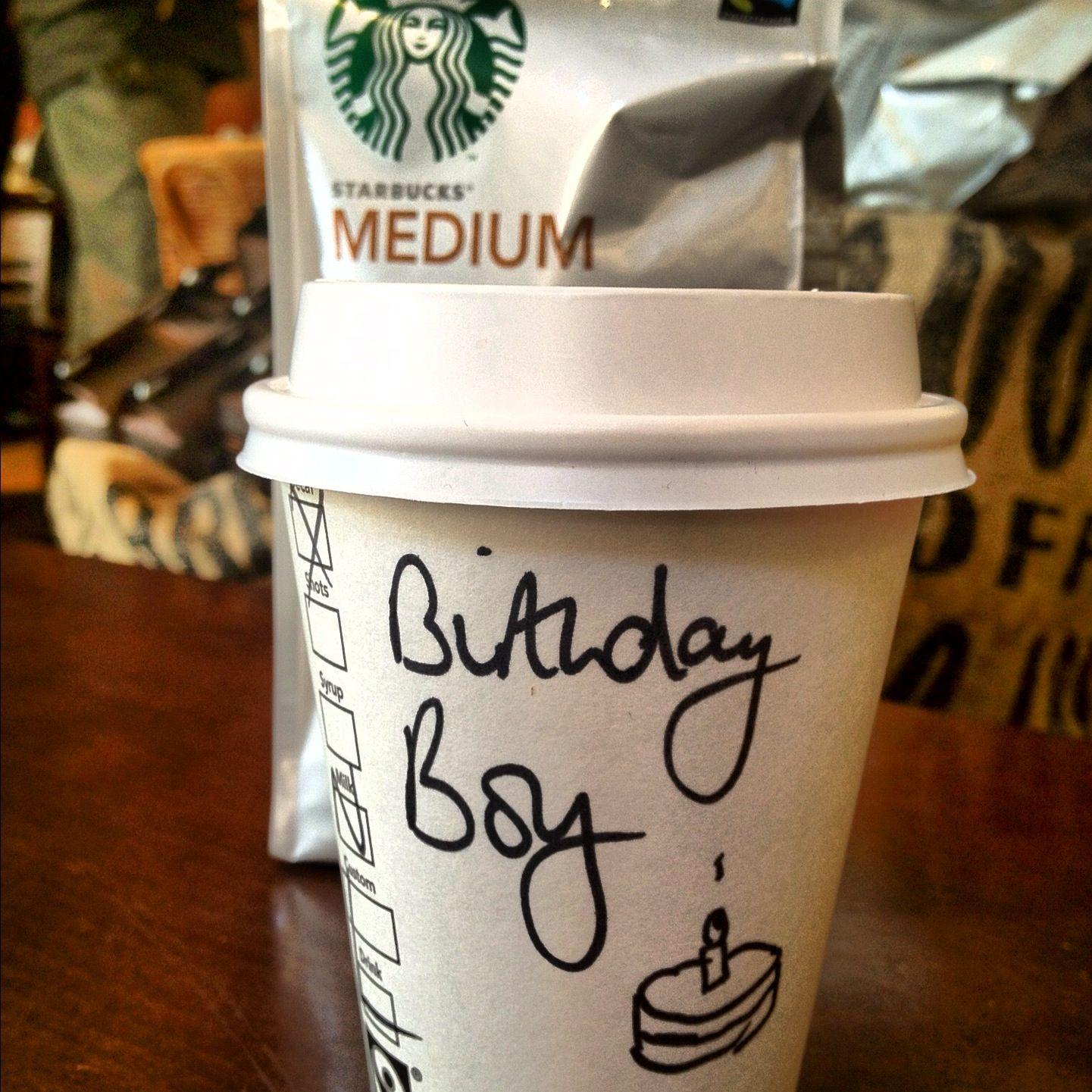 Happy Birthday. Starbucks Cup. Birthday Boy. Hot coffee