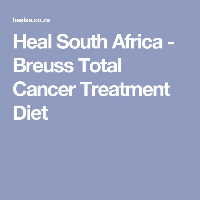 Heal South Africa - Breuss Total Cancer Treatment Diet