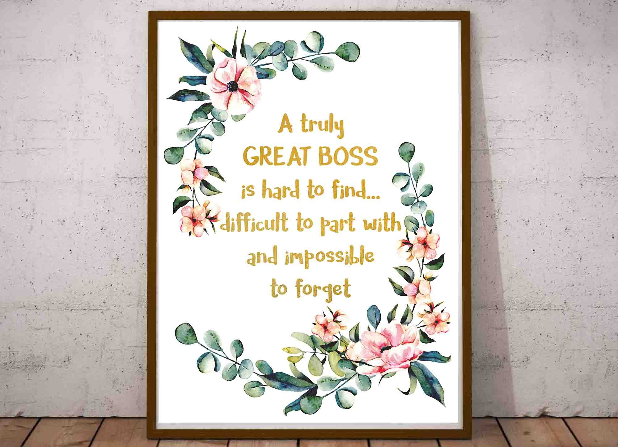Great Boss Printable A Truly Great Boss Is Hard To Find