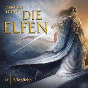 Bernhard Hennen - Die Elfen. 11 Elfenlicht  4/5 Sterne