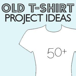 50+ old tshirt ideas!