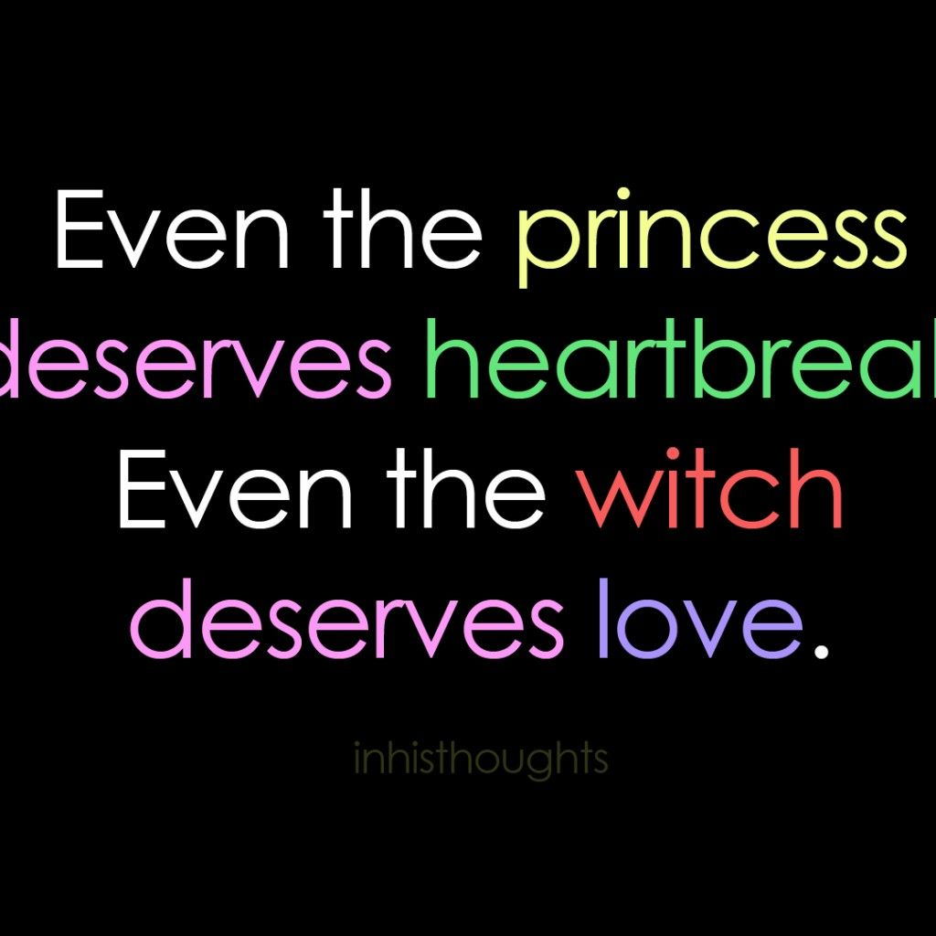 Quotes About Love And Heartbreak: Love And Heartbreak Inspiring Quotes: Even The Princess