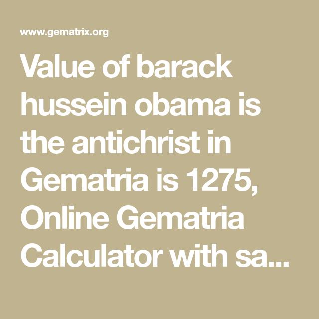 Value of barack hussein obama is the antichrist in Gematria